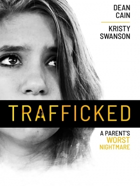 Trafficked / A Parent's Worst Nightmare (2021)
