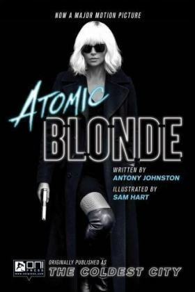 Atomic Blonde / The Coldest City (2017)