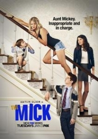 The Mick (2017-2018) TV Series